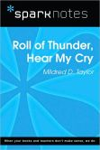 Book Cover Image. Title: Roll of Thunder, Hear My Cry (SparkNotes Literature Guide Series), Author: SparkNotes