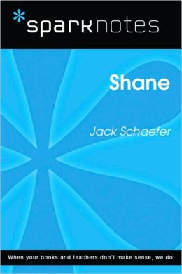 Shane (SparkNotes Literature Guide Series)