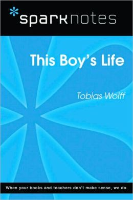 This Boy's Life (SparkNotes Literature Guide Series)