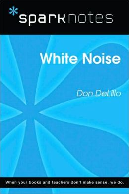 White Noise (SparkNotes Literature Guide Series)
