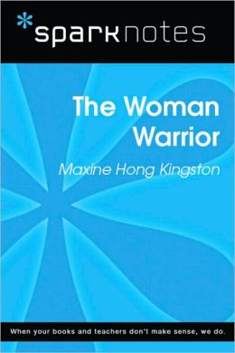 The Woman Warrior (SparkNotes Literature Guide Series)