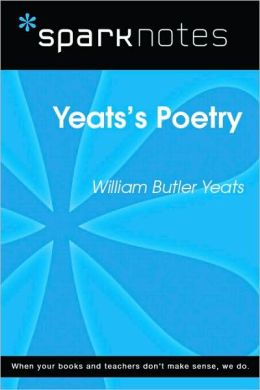 Yeat's Poetry (SparkNotes Literature Guide Series)
