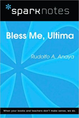 Bless Me Ultima (SparkNotes Literature Guide Series)
