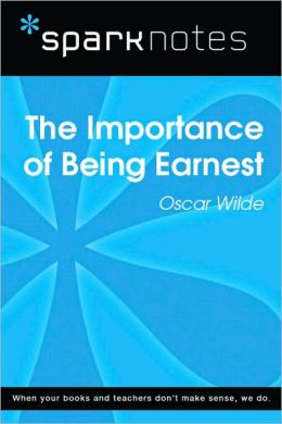 Importance of Being Earnest (SparkNotes Literature Guide)
