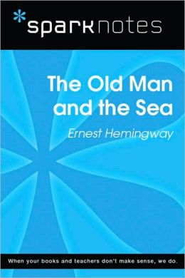 The Old Man and the Sea (SparkNotes Literature Guide Series)