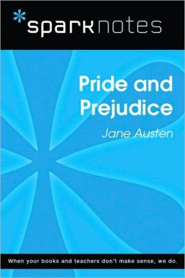 Pride and Prejudice (SparkNotes Literature Guide Series)