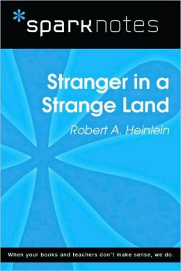 Stranger in a Strange Land (SparkNotes Literature Guide Series)