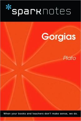 Gorgias (SparkNotes Philosophy Guide)