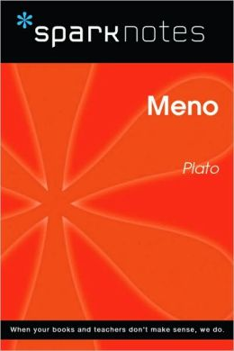 Meno (SparkNotes Philosophy Guide)