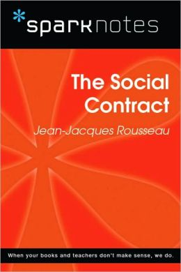 The Social Contract (SparkNotes Philosophy Guide)