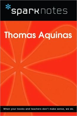 Thomas Aquinas (SparkNotes Philosophy Guide)