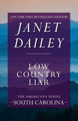 Low Country Liar: South Carolina (Americana Series)