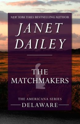 The Matchmakers: Delaware (Americana Series)