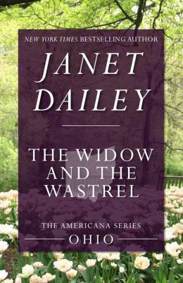 The Widow and the Wastrel: Ohio (Americana Series)