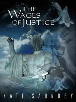 The Wages of Justice [Nublis Chronicles 1]