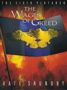The Wages of Greed [Nublis Chronicles 3]