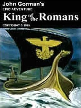 King of the Romans: A Novel of Late Antiquity