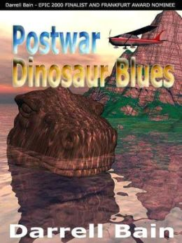 Postwar Dinosaur Blues [Medics Wild Series Book 2]