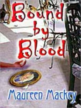 Bound by Blood [Francie and Sam Series Book 1]