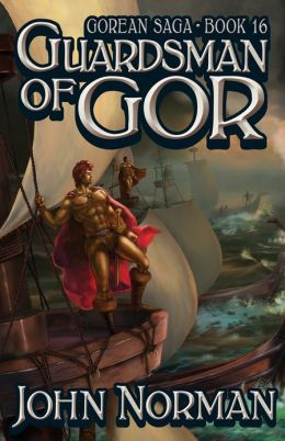 Guardsman of Gor (Gor Series #16)