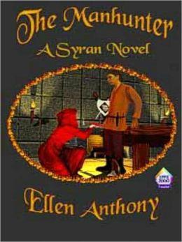 The Manhunter [A Syran Novel]