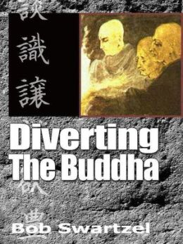 Diverting the Buddha