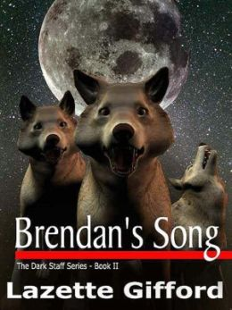 Brendan's Song (Dark Staff Series #2)