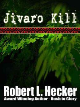 Jivaro Kill