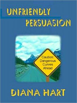 Unfriendly Persuasion [Wild Wyoming Series Book 1]