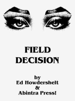Field Decision