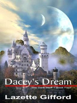 Dacey's Dream (Dark Staff Series #4)