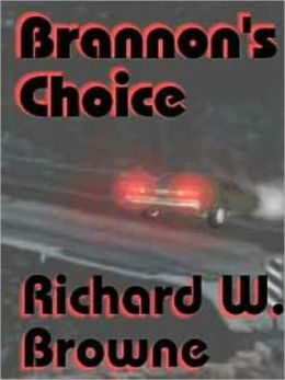 Brannon's Choice