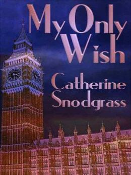 My Only Wish [Out of the Ashes Book 2]