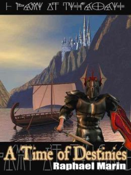A Time of Destinies [Elgard Book 1]