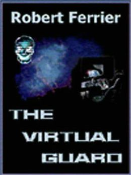 The Virtual Guard