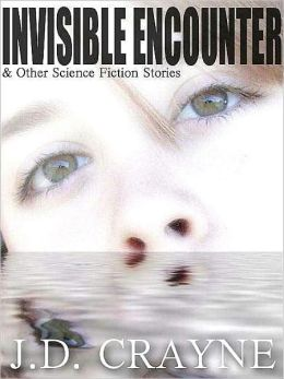 Invisible Encounter and Other Science Fiction Stories