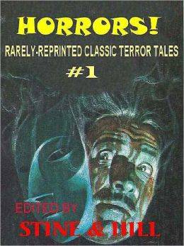 HORRORS!: Rarely-Reprinted Classic Terror Tales #1
