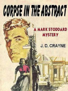 Corpse in the Abstract [A Lt. Mark Stoddard Mystery]