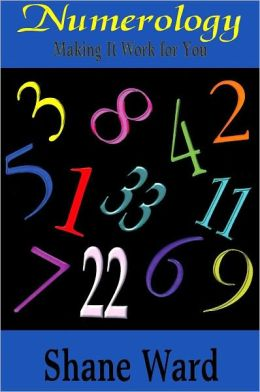 Numerology: Making It Work For You