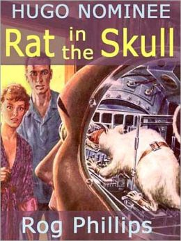 Rat in the Skull & Other Off-trail Science Fiction