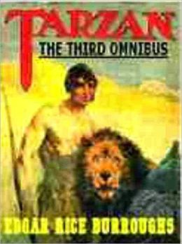 The Third Tarzan Omnibus: Tarzan the Untamed, Tarzan the Terrible, Tarzan and the Golden Lion