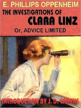 The Investigations of Clara Linz, or Advice Limited