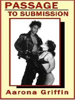 Passage to Submission: A Novel of Sapphic Bondage