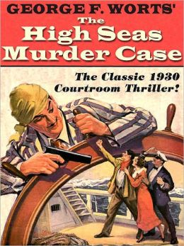 The High Seas Murder Case [A Gillian Hazeltine Courtroom Mystery]