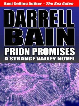 Prion Promises [Strange Valley Series Book 2]