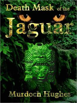 Death Mask of the Jaguar [A Rick Sage Mystery]