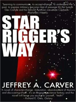 Star Rigger's Way (Star Rigger Series #4)