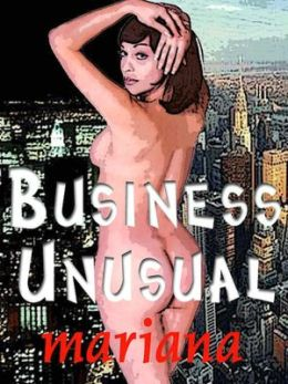 Business Unusual: Mind-Bending Erotica