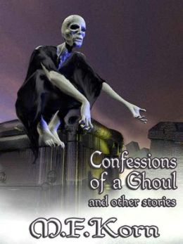 Confessions of a Ghoul and Other Stories