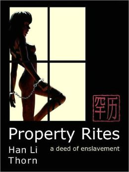 Property Rites: A Deed of Enslavement